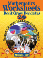 Mathematics Worksheets Don't Grow Dendrites, ed. , v.