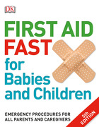 First Aid Fast for Babies and Children, ed. 5, v.