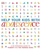Help Your Kids with Adolescence, ed. , v.