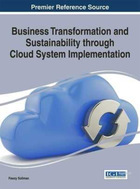 Business Transformation and Sustainability through Cloud System Implementation, ed. , v.