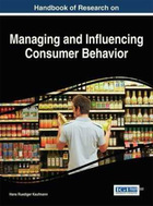 Handbook of Research on Managing and Influencing Consumer Behavior, ed. , v.