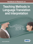 Handbook of Research on Teaching Methods in Language Translation and Interpretation, ed. , v.