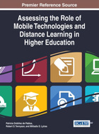 Assessing the Role of Mobile Technologies and Distance Learning in Higher Education, ed. , v.