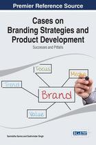 Cases on Branding Strategies and Product Development, ed. , v.