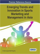 Emerging Trends and Innovation in Sports Marketing and Management in Asia, ed. , v.