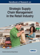 Handbook of Research on Strategic Supply Chain Management in the Retail Industry, ed. , v.