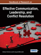 Handbook of Research on Effective Communication, Leadership, and Conflict Resolution, ed. , v.