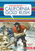 A Timeline History of the California Gold Rush, ed. , v.