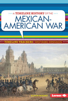 A Timeline History of the Mexican-American War, ed. , v.
