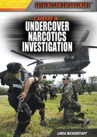 Careers in Undercover Narcotics Investigation, ed. , v.