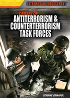 Careers on Antiterrorism and Counterterrorism Task Forces, ed. , v.