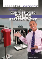 Careers as a Commissioned Sales Representative, ed. , v.