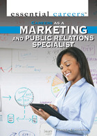 Careers as a Marketing and Public Relations Specialist, ed. , v.