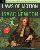 Laws of Motion and Isaac Newton, ed. , v.