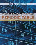 The Basics of the Periodic Table, ed. , v.