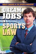 Dream Jobs in Sports Law, ed. , v.