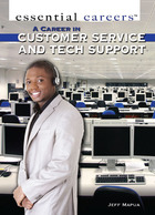 A Career in Customer Service and Tech Support, ed. , v.