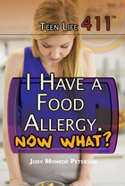 I Have a Food Allergy. Now What?, ed. , v.