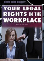 Your Legal Rights in the Workplace, ed. , v.