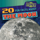 20 Fun Facts About the Moon