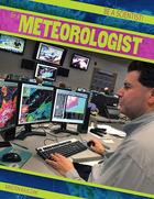 Be a Meteorologist, ed. , v.