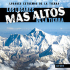 Los lugares más altos de la Tierra/Earth's Highest Places, ed. , v.