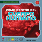 Viaje dentro del cuerpo humano/A Trip Through the Human Body, ed. , v.