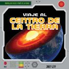 Viaje al centro de la Tierra/A Trip to the Center of the Earth