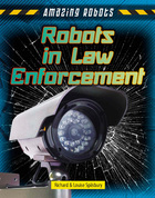 Robots in Law Enforcement, ed. , v.