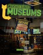 America's Oddest Museums, ed. , v.