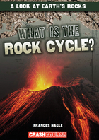What Is the Rock Cycle?