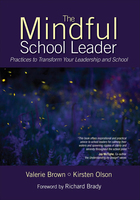 The Mindful School Leader, ed. , v.