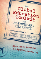 The Global Education Toolkit for Elementary Learners, ed. , v.