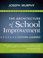 The Architecture of School Improvement, ed. , v.