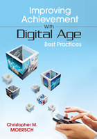 Improving Achievement With Digital Age Best Practices, ed. , v.