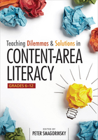 Teaching Dilemmas and Solutions in Content-Area Literacy, Grades 6-12, ed. , v.