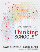 Pathways to Thinking Schools, ed. , v.