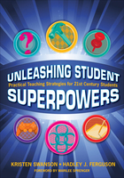 Unleashing Student Superpowers
