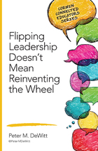 Flipping Leadership Doesn?t Mean Reinventing the Wheel, ed. , v.