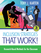 Inclusion Strategies That Work! Research-Based Methods, ed. 3, v.