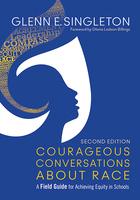 Courageous Conversations About Race, ed. 2, v.