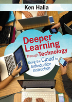 Deeper Learning Through Technology