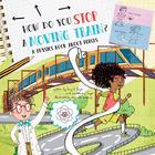 How Do You Stop A Moving Train?, ed. , v.