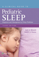 A Clinical Guide to Pediatric Sleep, ed. 3
