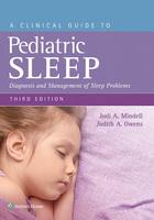 A Clinical Guide to Pediatric Sleep, ed. 3