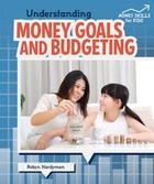 Understanding Money Goals and Budgeting, ed. , v.