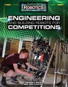 Engineering and Building Robots for Competitions, ed. , v.
