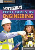 Careers for Tech Girls in Engineering, ed. , v.
