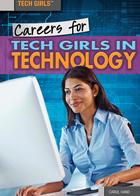 Careers for Tech Girls in Technology, ed. , v.