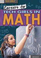 Careers for Tech Girls in Math, ed. , v.